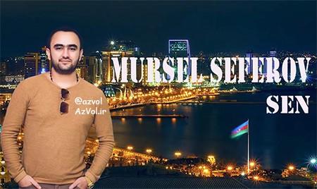 دانلود آهنگ آذربایجانی جدید Mursel Seferov به نام Bir Sen
